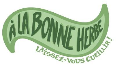 A LA BONNE HERBE